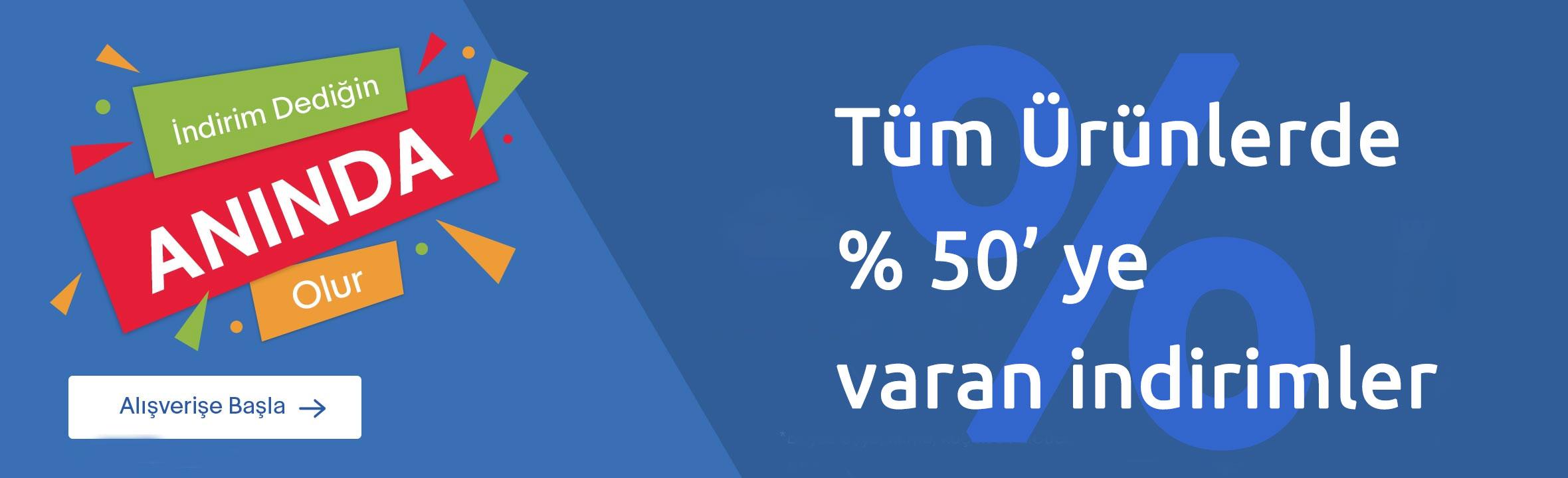 Büyük İndirim % 50 ye varan indirim fırsatı!